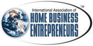 International Association of Home Business Entrepreneurs (IAHBE) | Work at Home | Scoop.it