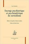 Guy Rosolato : Encrage psychiatrique et psychanalytique du surréalisme | Nouvelles Psy | Scoop.it