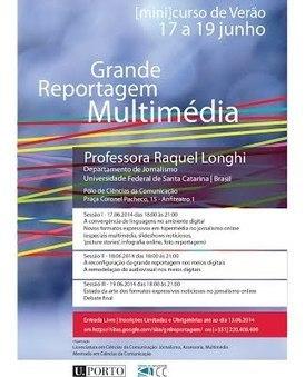 [mini]curso de Verão 'Grande Reportagem Multimédia' | CoMuNiC@ÇãO | Scoop.it