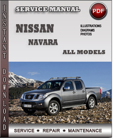 Nissan Navara Service Repair Manual Download | Info Service Manuals | Nissan Repair Service Manuals | Scoop.it