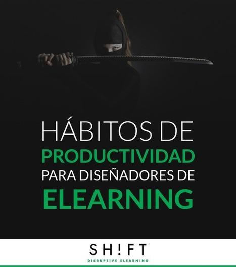 Hábitos de productividad para diseñadores de eLearning | Linguagem Virtual | Scoop.it