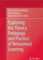 Exploring the Theory, Pedagogy and Practice of Networked Learning - ebook | A New Society, a new education! | Scoop.it