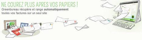 GreenBureau : un service en ligne pour gérer et stocker toutes vos factures | Les Outils - Inspiration | Scoop.it