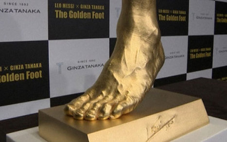 Solid gold cast of Lionel Messi's foot on sale for £3.4m | No Such Thing As The News | Scoop.it