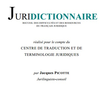 (FR) (PDF) - JURIDICTIONNAIRE | Jacques PICOTTE | Glossarissimo! | Scoop.it