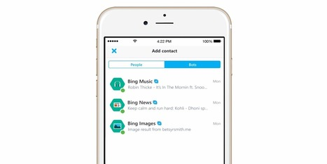Skype launches 'Bots' feature & developer platform for iPhone and iPad app | Macwidgets..some mac news clips | Scoop.it