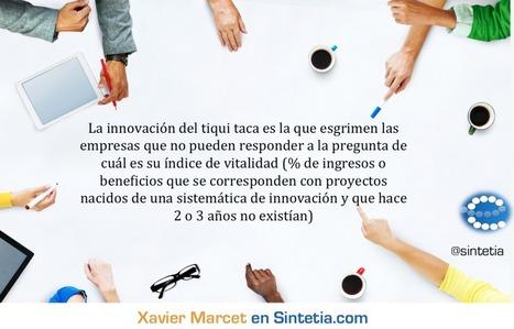 Sintetia  » La innovación del 'tiqui taca' | Nuevos aprendizajes para el emprendizaje | Scoop.it