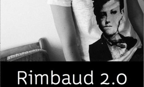 Rimbaud 2.0 | Arthur Rimbaud et Charleville Mézieres | Scoop.it