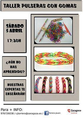 Taller de pulseras de gomas | Casa Juventud de Torrero Zaragoza | Scoop.it