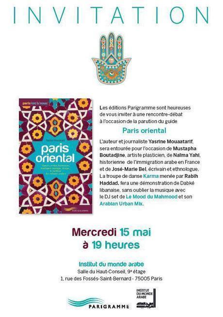 Soirée Paris Oriental à l'institut du monde arabe avec Parigrame le 15 mai | Paris Secret et Insolite | Scoop.it