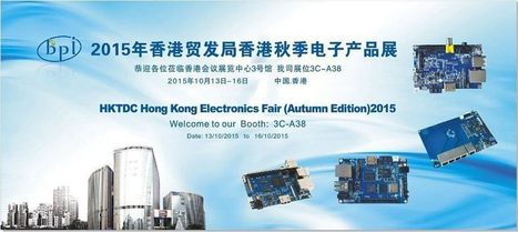 Banana pi will attend the HKTDC Hong Kong Electronics Fair(Autumn Edition) 2015 in Hongkong | Raspberry Pi | Scoop.it