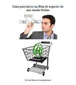 Guía para hacer un Plan de negocios de una Tienda Online. Descarga.   Madres de Día Pamplona   Scoop.it