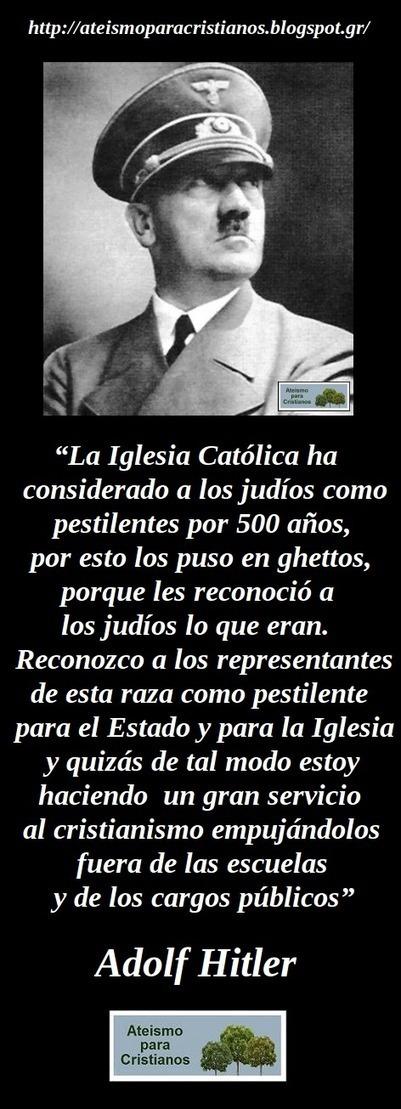 Frases Célebres Cristianas. Adolf Hitler.   Ateismo para Cristianos.   La segunda Guerra Mundial   Scoop.it