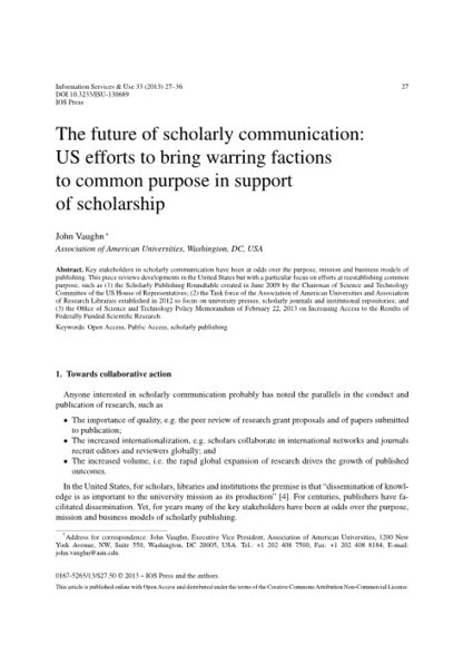 The future of scholarly communication: US efforts to bring warring factions to common purpose in support of scholarship - Information Services and Use - Volume 33, Number 1 / 2013 - IOS Press | Open Access | Scoop.it