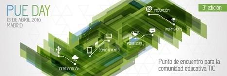 La 3ª edición del PUE DAY presentará la actualidad de las iniciativas educativas de referencia en formación tecnológica | InEdu | Scoop.it