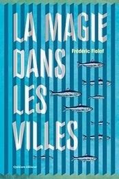 remue.net : La Magie dans les villes | jacquesjosse.blogspot | Scoop.it