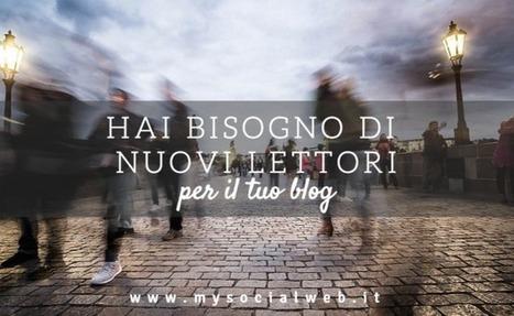 Come trovare nuovi lettori per il tuo blog | Blogging Freelance | Scoop.it
