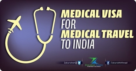 Medical Visa for Medical Travel to India   Here and There Healthcare   Scoop.it