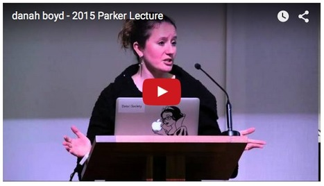 What world are we building? danah boyd | Digital learning, literacies & identities | Scoop.it