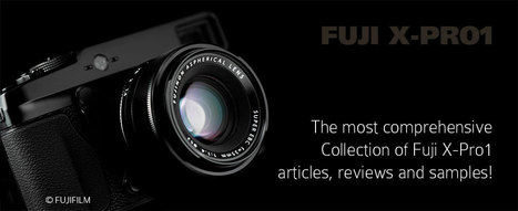 The most comprehensive Collection on Fuji X-Pro1 and X-E1 articles on the Web ... | Thomas Menk | Vintage lifestyle | Scoop.it