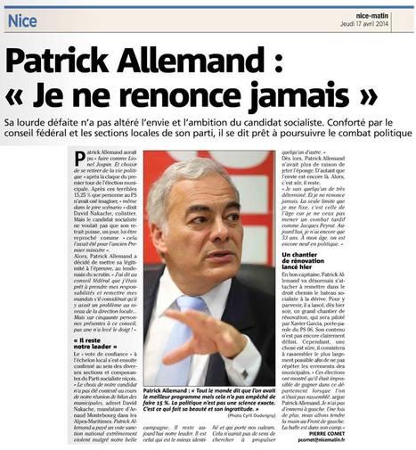 """Patrick Allemand : """"Je ne renonce jamais""""   Nice 2014, Un autre Avenir pour Nice avec Patrick Allemand   Scoop.it"""