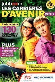 Les carrières d'avenir 2013 : Collectif -   Archambault   move to canada   Scoop.it