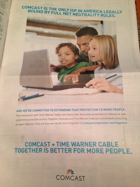 Behind Comcast's truthy ad campaign for net neutrality | An Eye on New Media | Scoop.it
