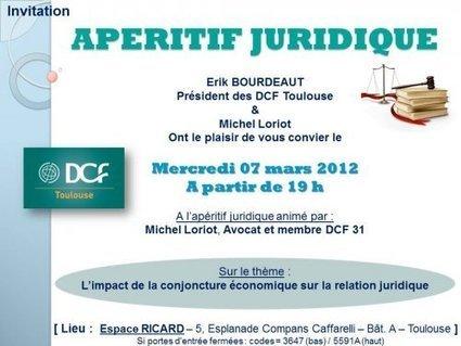 Apéritif Juridique - Mercredi 07 Mars 2012 - DCF31 | Toulouse networks | Scoop.it