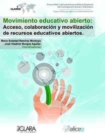 Movimiento Educativo Abierto: Acceso, colaboración y movilización de recursos educativos abiertos by María Soledad Ramírez Montoya (eBook) - Lulu | Metodologias para el aprendizaje | Scoop.it