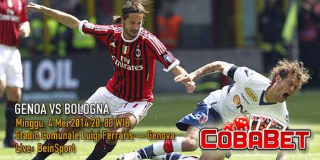 Prediksi Skor Bola Genoa Vs Bologna 4 Mei 2014 Serie A - Agen Bola Terpercaya | Prediksi Bola Hari Ini | Scoop.it