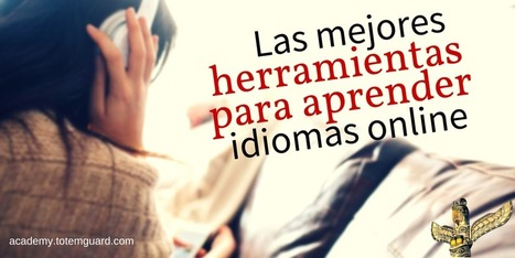 Herramientas para aprender idiomas online | Technology and language learning | Scoop.it
