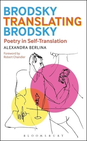 Brodsky Translating Brodsky: Poetry in Self-Translation   NOTIZIE DAL MONDO DELLA TRADUZIONE   Scoop.it