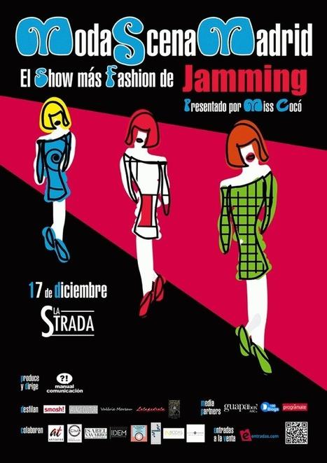 ModaScenaMadrid. El show más fashion de Jamming - Masteatro   Esta de moda, revista on-line de moda y tendencias   Scoop.it
