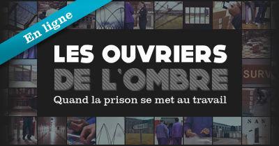 Travail en prison - Les ouvriers de l'ombre | L'Express | 9m² | Scoop.it