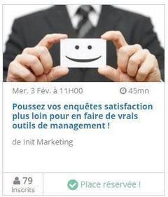 Webinar : Poussez vos enquêtes satisfaction plus loin ! | Customer Experience, Satisfaction et Fidélité client | Scoop.it