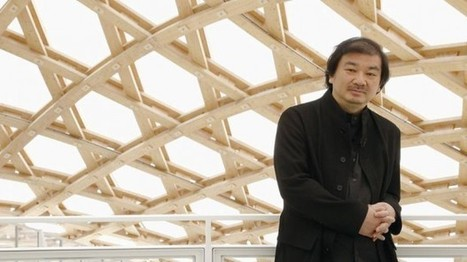 Today: Shigeru Ban to Receive the Pritzker Architecture Prize | Avant-garde Art, Design & Rock 'n' Roll | Scoop.it