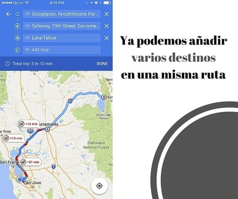 Google Maps para iOS ya permite añadir varios destinos en una misma ruta | Aprendiendoaenseñar | Scoop.it
