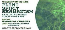 Plant Spirit Shamanism : Exploring Plant Consciousness ... | plant healing | Scoop.it