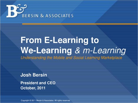 Mobile and Informal Learning: Trends for 2012 by Josh Bersin | eLearning In Organizations | Scoop.it
