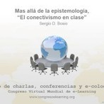 Más allá de la epistemología, el conectivismo en clase - Congreso Virtual Mundial de e-Learning | usodescoop.it | Scoop.it