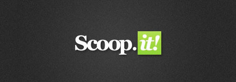 Scoop.it: Comment augmenter votre visibilité | CommunityManagementActus | Scoop.it