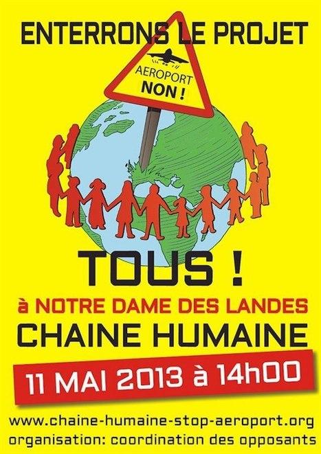 Chaîne Humaine le 11 Mai à Notre Dame des Landes (44) pour enterrer le projet d'aéroport destructeur !! | moroplogo | Scoop.it