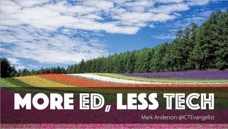My presentation slides from #EducationFest on 'More Ed, Less Tech'   Future of corporate learning   Scoop.it