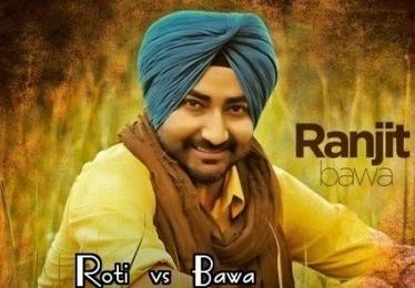Roti vs Dollar Lyrics - Ranjit Bawa | Mitti Da Bawa Song | Hindi Song Lyrics | Scoop.it
