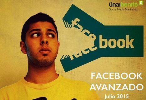 Guía avanzada de Facebook en una presentación de 120 páginas | Redes Sociales_aal66 | Scoop.it