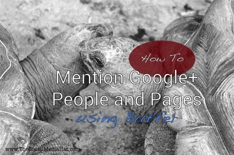 How to Mention a Google+ User or Business with Buffer | SME's, Management, Busines, Finance & Leadership | Scoop.it