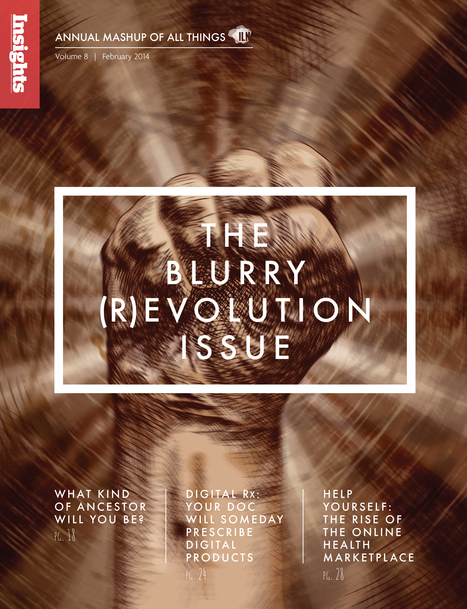 ILN Insights Magazine: the Blurry (R)evolution Issue | ILN | Scoop.it
