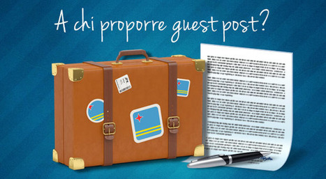 Dove proporre guest post  Penna Blu | Social Media Consultant 2012 | Scoop.it