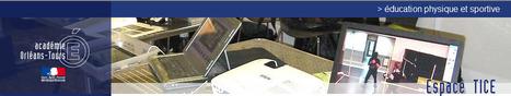 Site EPS Orléans Tours - Les tablettes numériques | Ressources pour la Technologie au College | Scoop.it