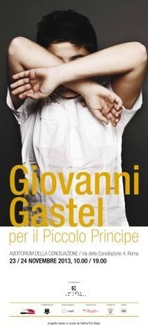 Giovanni Gastel per il Piccolo Principe | Corda Aurea | Scoop.it